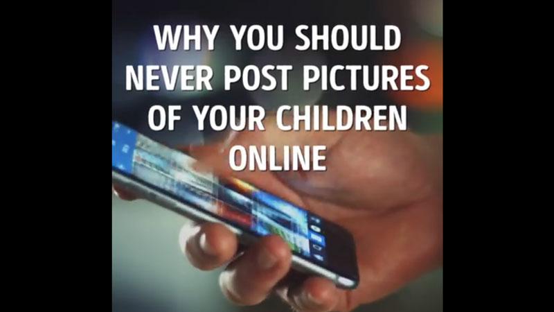 ทำไมไม่ควรโพสต์ภาพ เด็ก บนออนไลน์